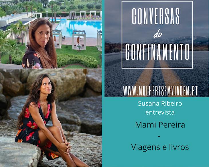 Conversas do Confinamento: Mami Pereira