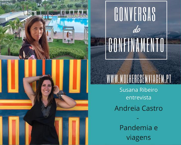 Conversas do Confinamento: Andreia Castro