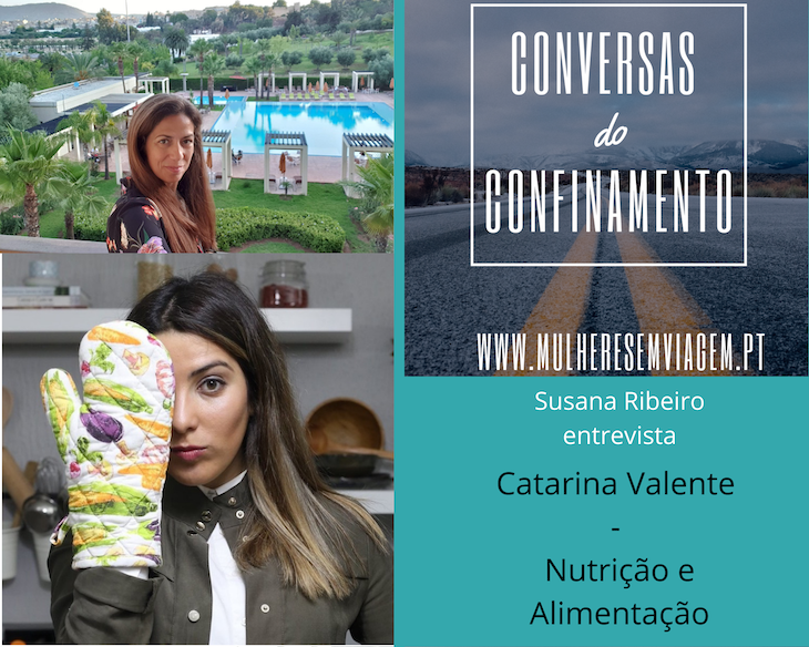 Conversas do Confinamento: Catarina Valente
