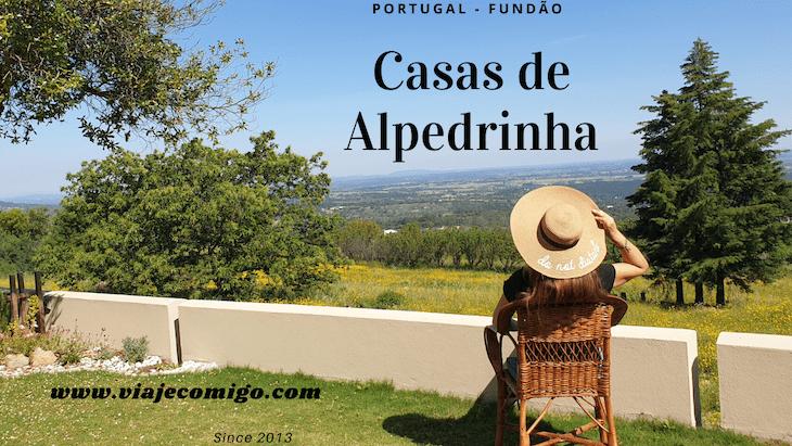 Casas de Alpedrinha -Portugal © Viaje Comigo